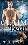Claim the Bear (Hells Canyon Shifters Book 4)