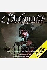 Blackguards: Tales of Assassins, Mercenaries, and Rogues Audible Audiobook