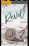 Revel (The Kaleidoscope Album Book 5)