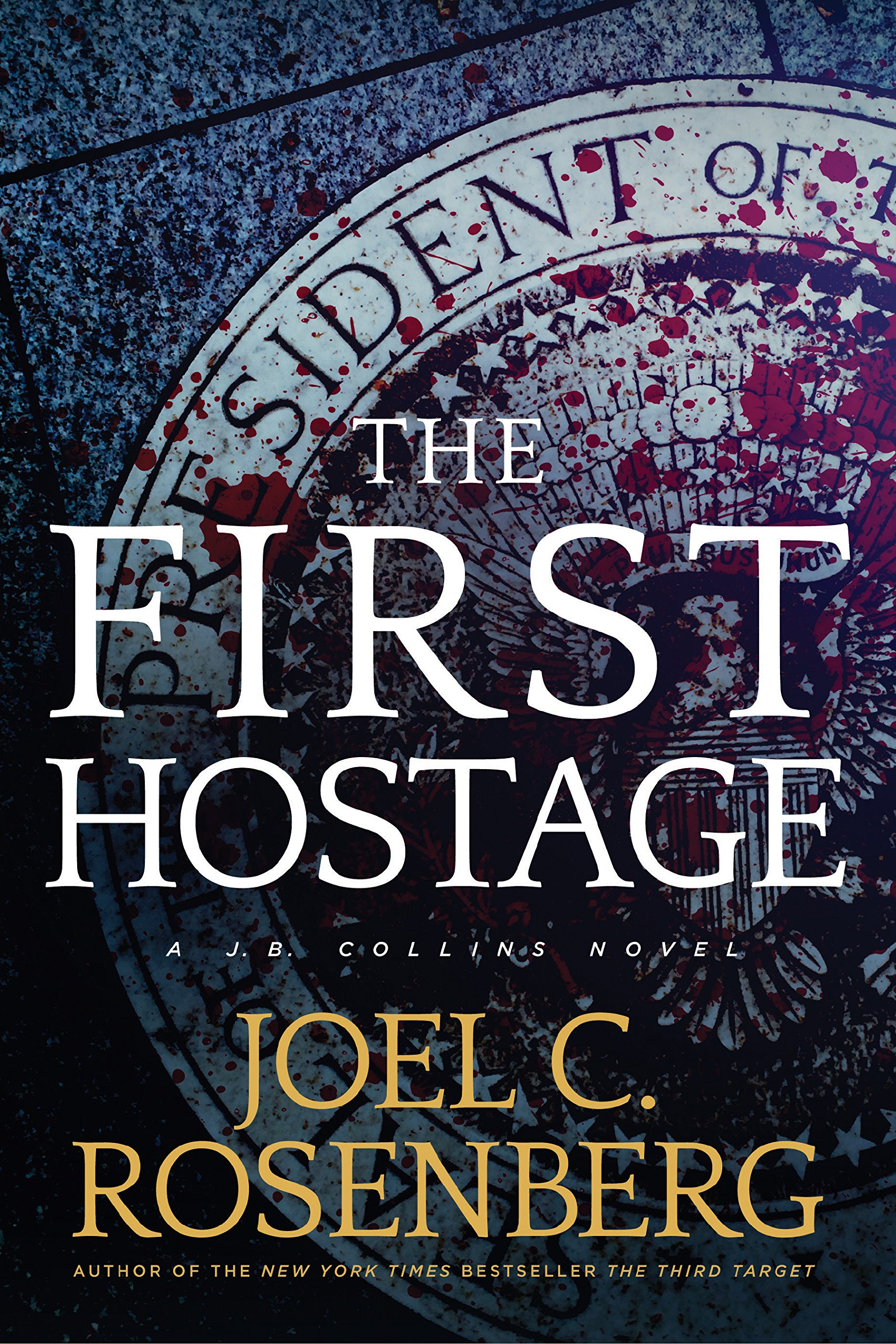 Download The First Hostage: A J. B. Collins Novel pdf