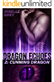 Cunning Dragon (Dragon Echoes Book 2) (English Edition)