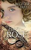The Ivory Rose (Belinda Murrell Timeslip Books)
