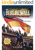 The Berlin Wall (You Choose: Modern History)