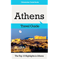 Athens Travel Guide: The Top 10 Highlights in Athens (Globetrotter Guide Books) (English Edition)