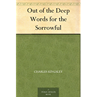 Out of the Deep Words for the Sorrowful (English Edition)