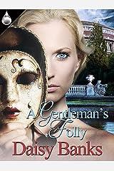 A Gentleman's Folly Kindle Edition