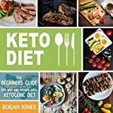 Keto Diet: The Beginners Guide for Men And Women with Ketogenic Diet