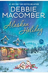 Alaskan Holiday: A Novel Kindle Edition