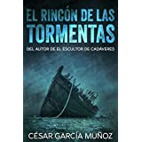 El rincón de las tormentas (Thiller de misterio y suspense) (Spanish Edition)
