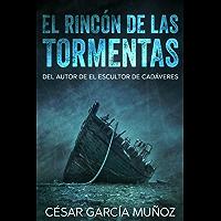 El rincón de las tormentas (Spanish Edition)