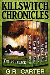Killswitch Chronicles: The Complete Anthology Kindle Edition