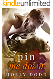 Pin Me Down (Brewhouse Book 2)