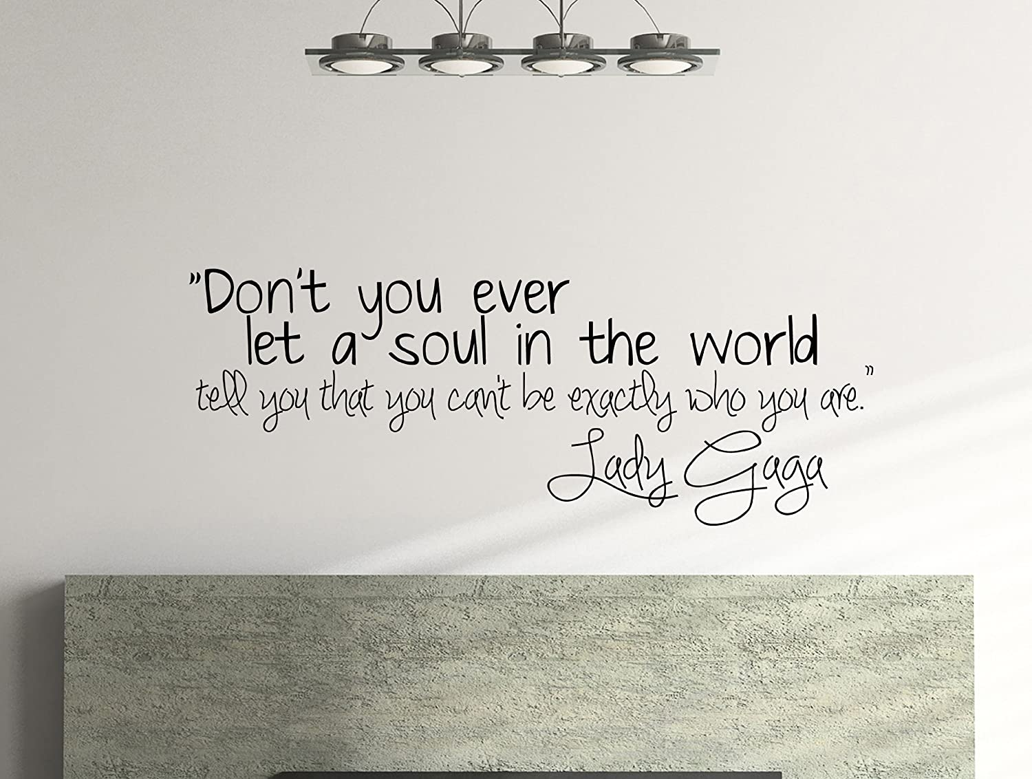 Amazoncom Lady Gaga Inspirational Wall Decal Quote Dont You - Wall decals motivational quotes