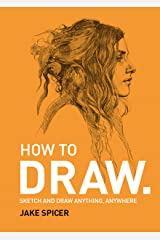 DRAW: A Fast, Fun & Effective Way to Learn Kindle Edition