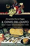 Il genio del gusto: Come il mangiare italiano ha conquistato il mondo