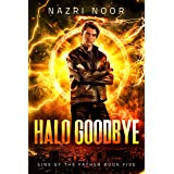 Halo Goodbye (Sins of the Father Book 5)