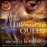 The Dragon's Queen: Dragon Lords, Book 9