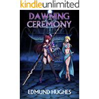 Dawning Ceremony (Sexcraft Chronicles Book 3)