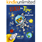 LULU the Tiger in Outer Space: incredible adventures, inventions and science (LULU's Adventures Book 2)