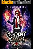 Academy of the Elites: Broken Magic