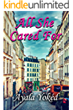 All She Cared For: A Psychological Women's Fiction Novel
