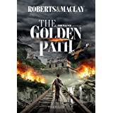 The Golden Path (A Tom Wagner Adventure Book 4)