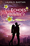 Echoes of Summer: Seasons of Love book 1