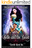 Belle and the Beast (Fairelle Book 6)