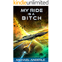 My Ride is a Bitch (The Kurtherian Gambit Book 13) book cover