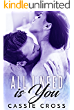 All I Need is You (All Series Book 2)