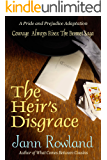 The Heir's Disgrace (Courage Always Rises: The Bennet Saga Book 1)