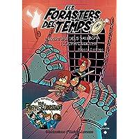 Els Forasters del temps 2: L'aventura dels Vallbona i l'últim cavaller (Los Forasteros del Tiempo)