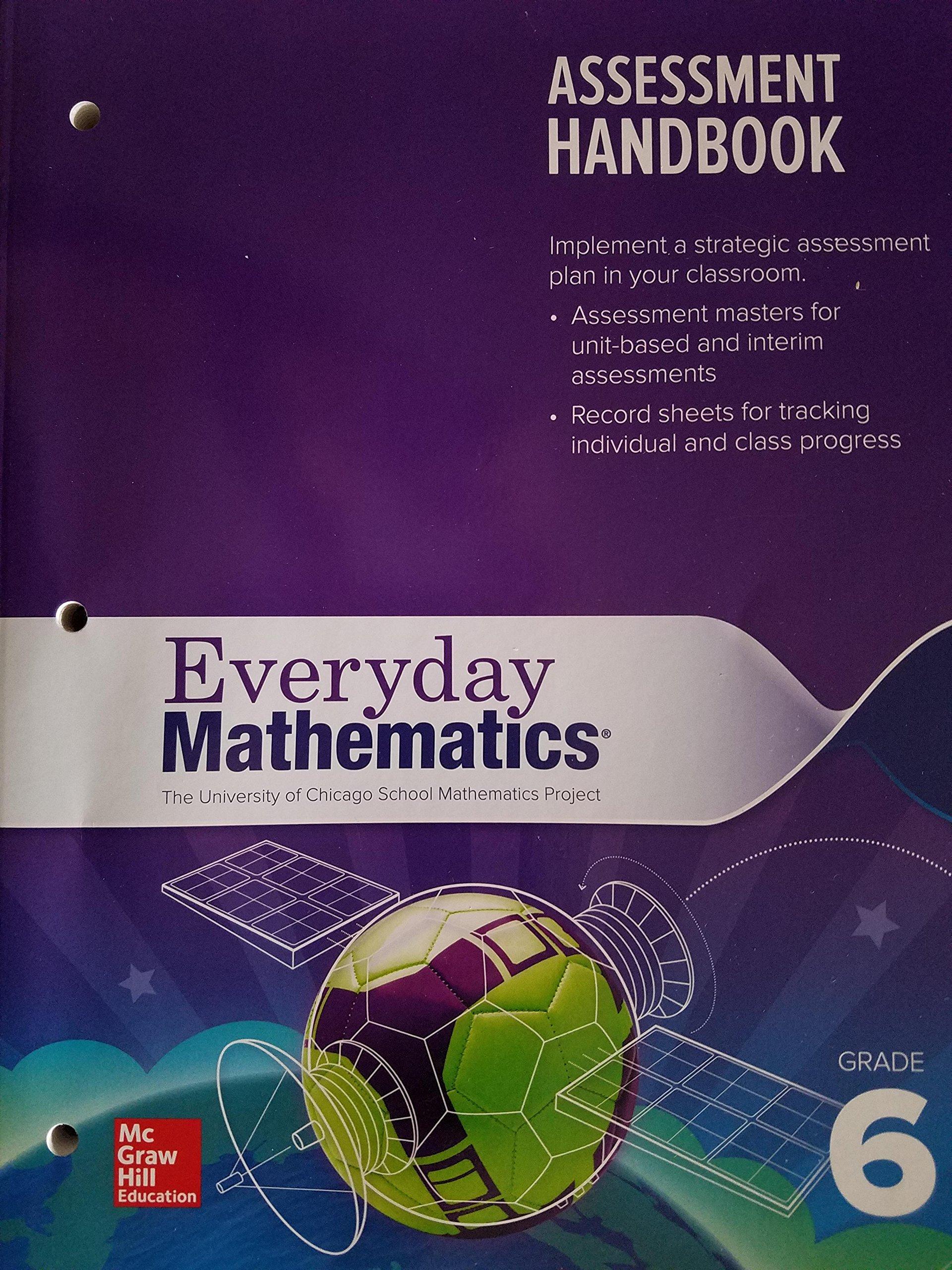 Download Everyday Mathematics, Grade 6, Assessment Handbook, 9780021307630, 0021307636 ebook