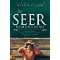 The Seer Dimensions: Activating Your Prophetic Sight to See the Unseen (English Edition)
