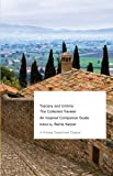 Tuscany and Umbria: The Collected Traveler--An