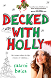 Decked with Holly (Smith High)