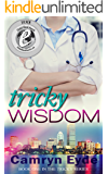 Tricky Wisdom: Year I (The Tricky Series Book 1)