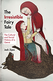 The uses of enchantment the meaning and importance of fairy tales the irresistible fairy tale the cultural and social history of a genre fandeluxe Choice Image