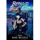 Fallen Angels: (Behind Blue Eyes Book 2)