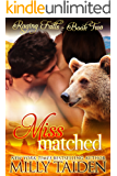 Miss Matched: BBW Paranormal Shape Shifter Romance (Raging Falls Book 2)