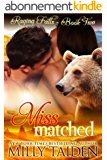 Miss Matched: BBW Paranormal Shape Shifter Romance (Raging Falls Book 2) (English Edition)