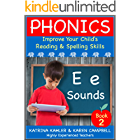 PHONICS - E Sounds - Book 2: Improve Your Child's Spelling and Reading Skills- Elementary School: The BEST PHONICS PROGRAM for children aged 5 - 10