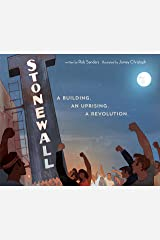 Stonewall: A Building. An Uprising. A Revolution Kindle Edition