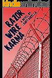Razor Wire Karma: a novel