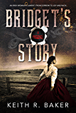 Bridget's Story: A Novella (The Longshot Series Book 0)