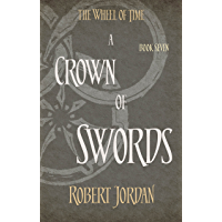 A Crown Of Swords: Book 7 of the Wheel of Time (English Edition)