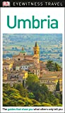 DK Eyewitness Travel Guide Umbria (Eyewitnesss Travel Guides)