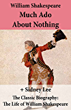 Much Ado About Nothing (The Unabridged Play) + The Classic Biography: The Life of William Shakespeare (Englische Titel im Miniaturbuchverlag)