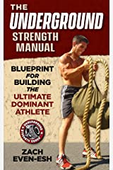 The Underground Strength System: Strength & Conditioning Blueprint for Building Dominant Athletes Kindle Edition