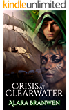 Crisis at Clearwater - A LitRPG Virtual Fantasy Adventure (Book 2 Unexplored Cycle)